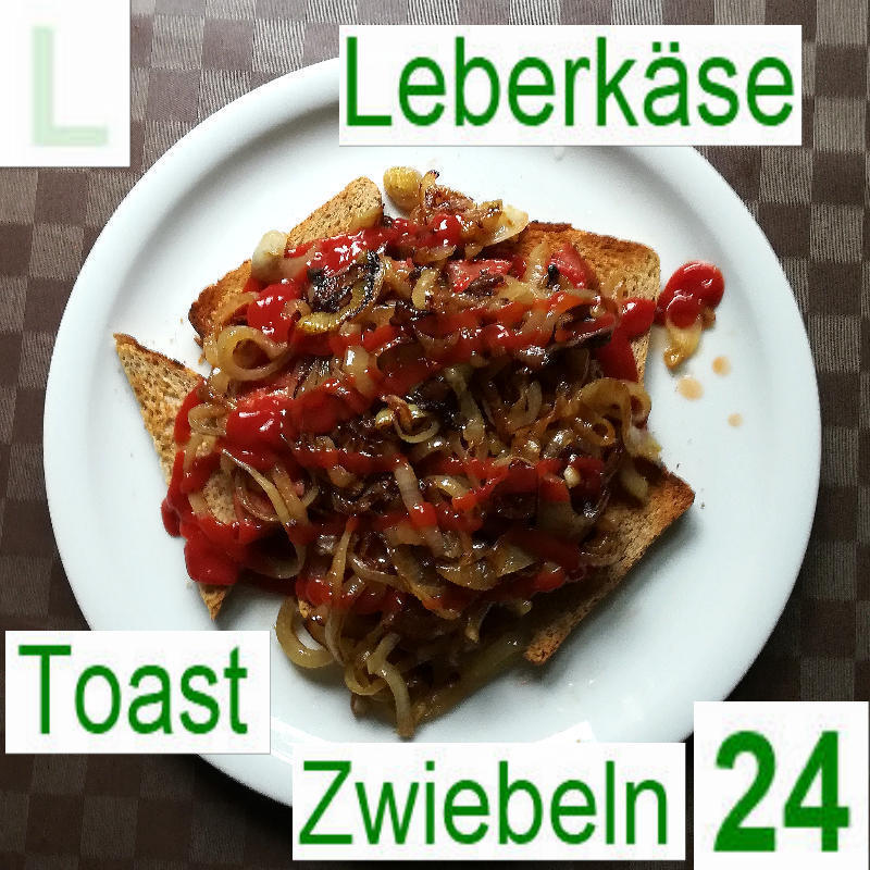 Leberkäse Toast Zwiebeln | vonMich