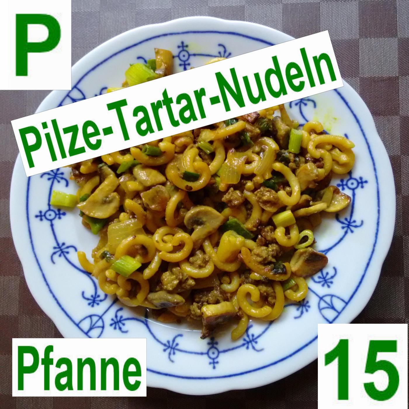Pilze Tartar Nudelpfanne | vonMich