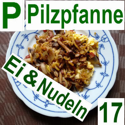 Pilzpfanne Nudeln Ei | vonMich