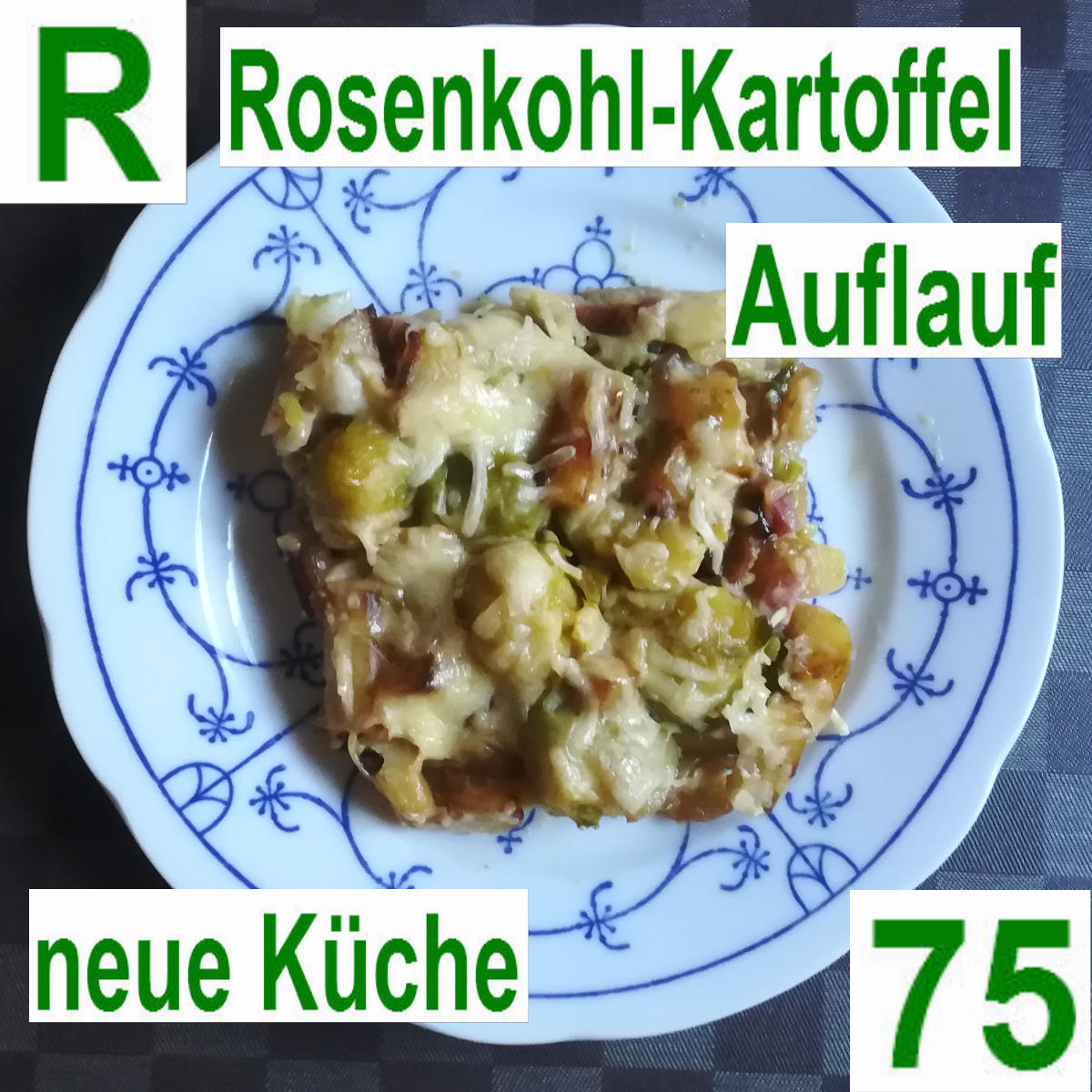 Rosenkohl Kartoffel Auflauf | vonMich